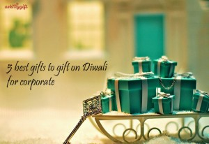 5 best gifts to gift on Diwali for corporate